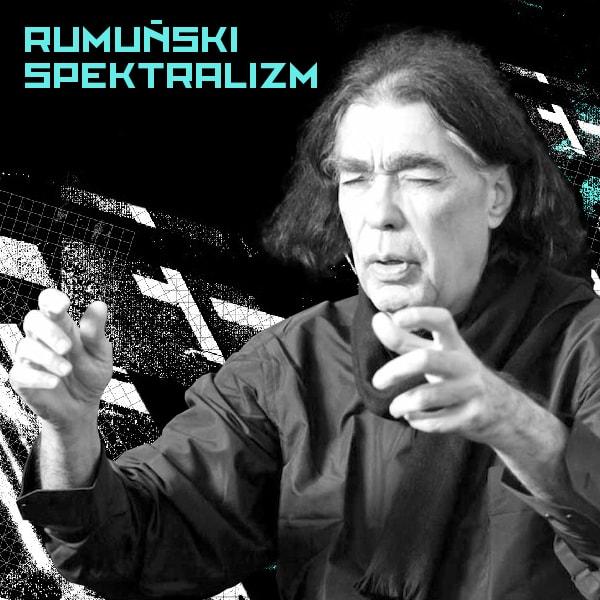 Rumuński Spektralizm - Sacrum Profanum (źródło: materiały prasowe organizatora)