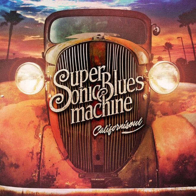 """Supersonic Blues Machine, """"Califonisoul"""" (źródło: materiały prasowe wydawcy)"""