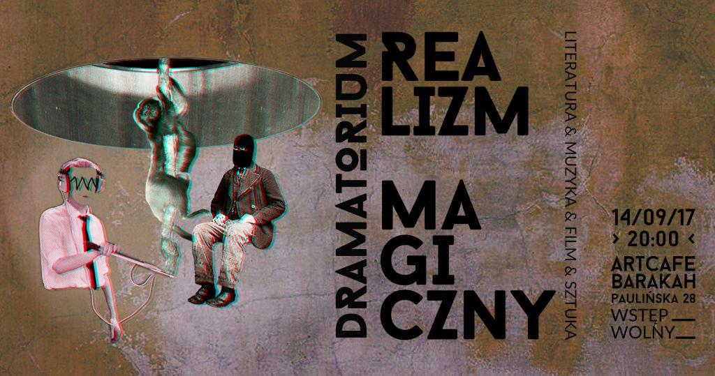"""Teatr Barakha, Dramatorium, """"Realizm magiczny"""" (źródło: materiały prasowe teatru)"""