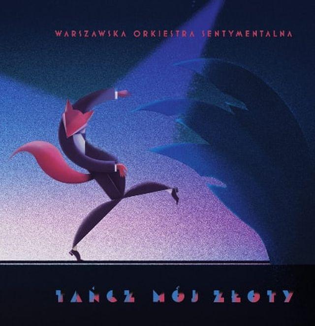 """Warszawska Orkiestra Sentymentalna, """"Tańcz mój złoty!"""" (źródło: materiały prasowe)"""