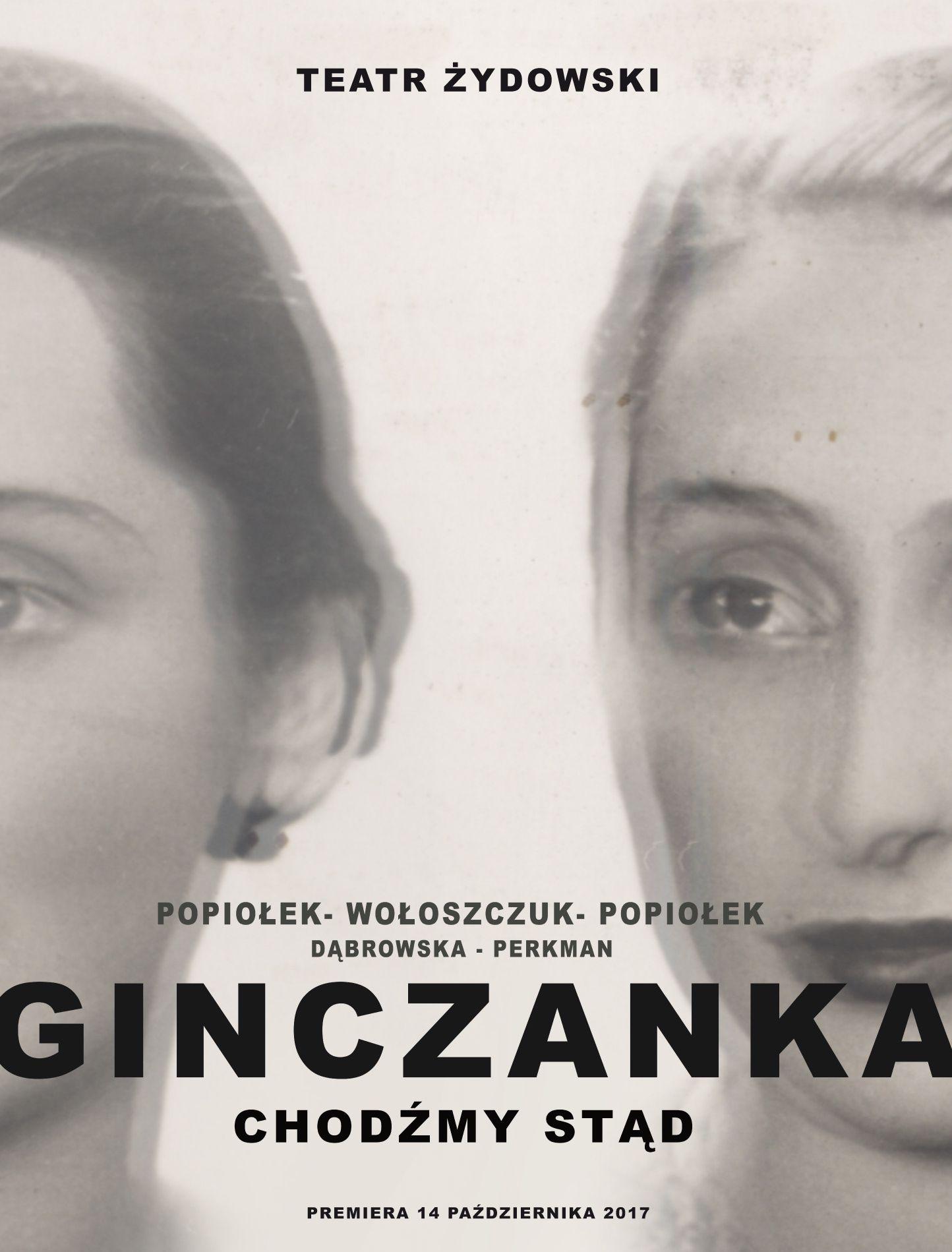 """""""Ginczanka. Chodźmy stąd"""" reż. Krzysztof Popiołek (źródło: materiały prasowe teatru)"""