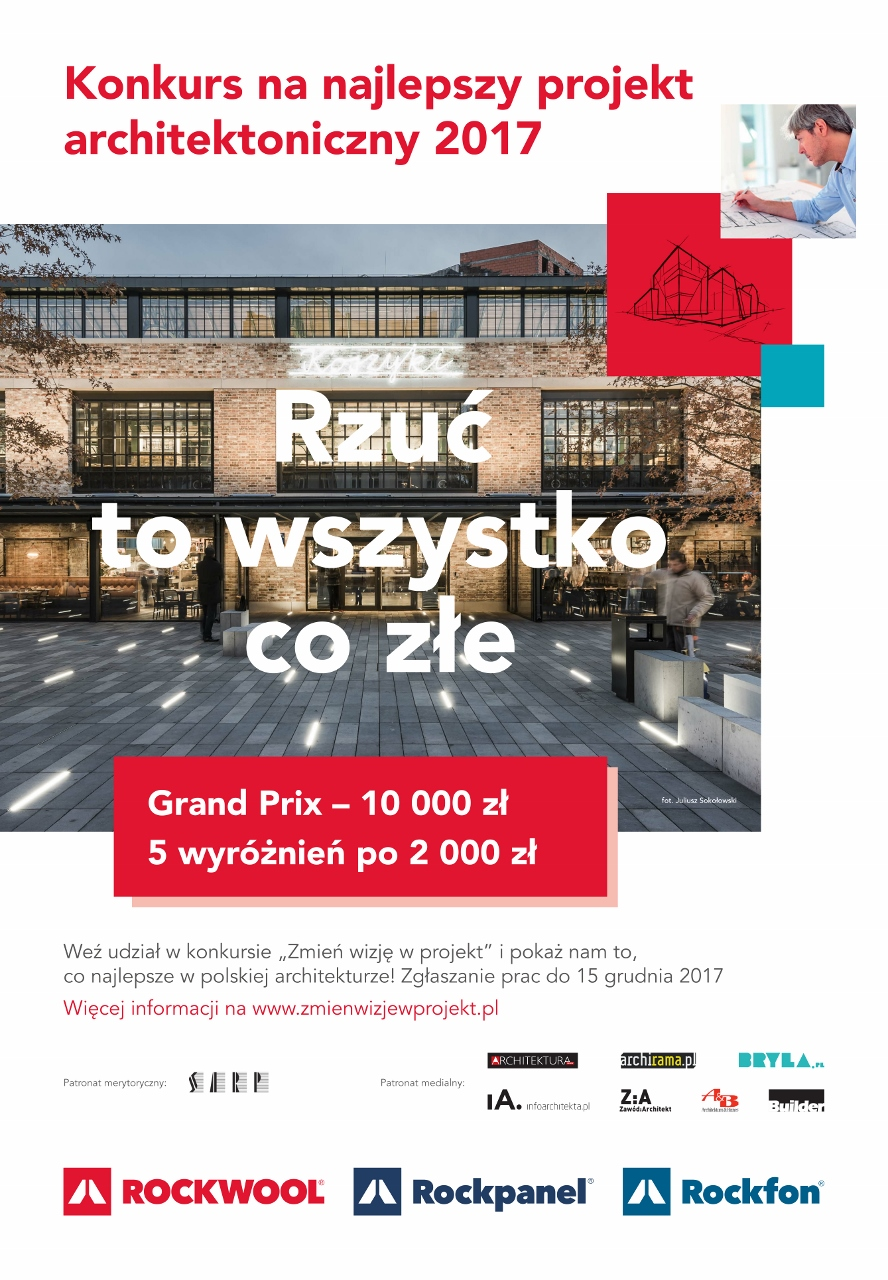 """Konkurs na najlepszy projekt architektoniczny 2017 """"Zmień wizję w projekt"""" – plakat (źródło: materiały prasowe organizatora)"""