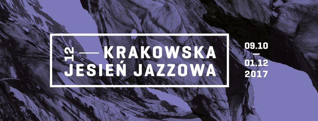 12. Krakowska Jesień Jazzowa (źródło: materiały prasowe organizatora)