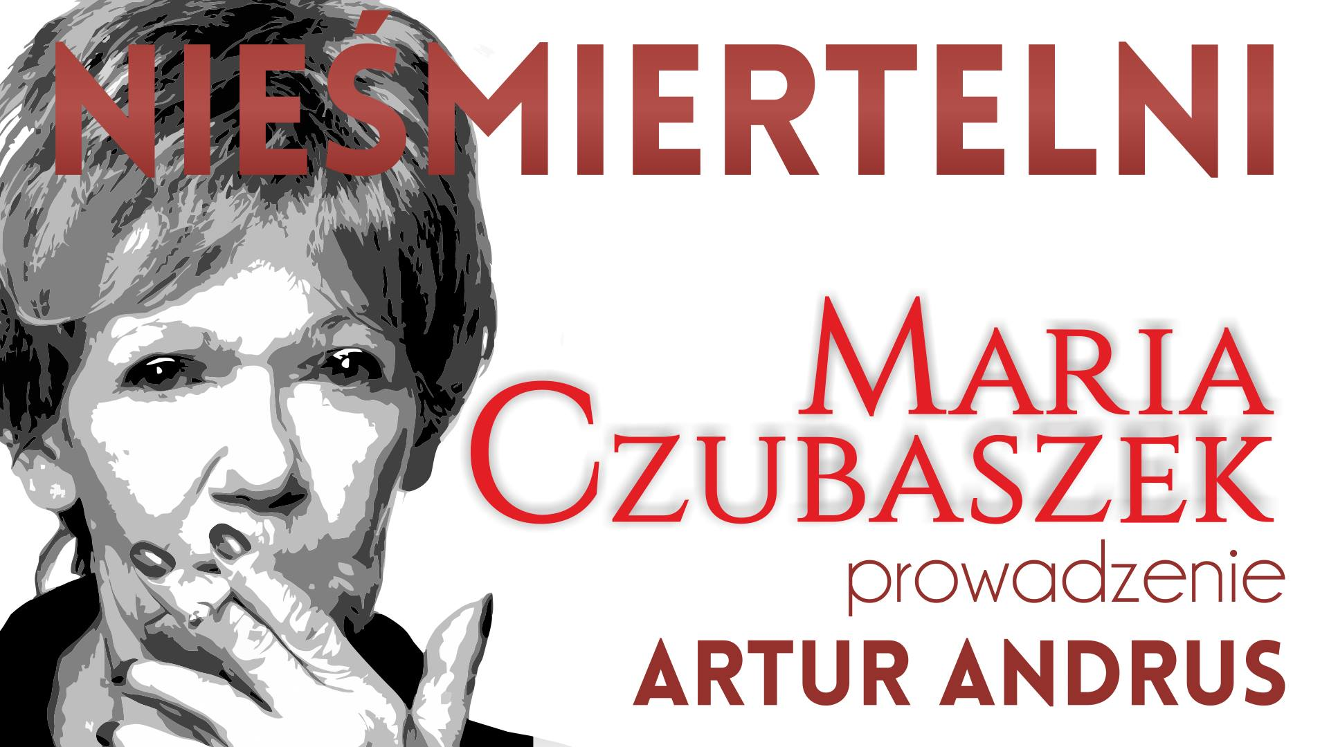 """Maria Czubaszek, cykl """"Nieśmiertelni"""" (źródło: materiały prasowe organizatora)"""