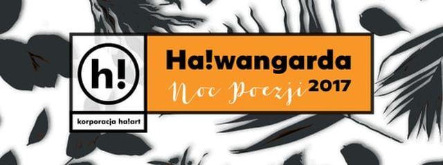 Festiwal Ha!wangarda, Noc Poezji (źródło: materiały prasowe organizatora)