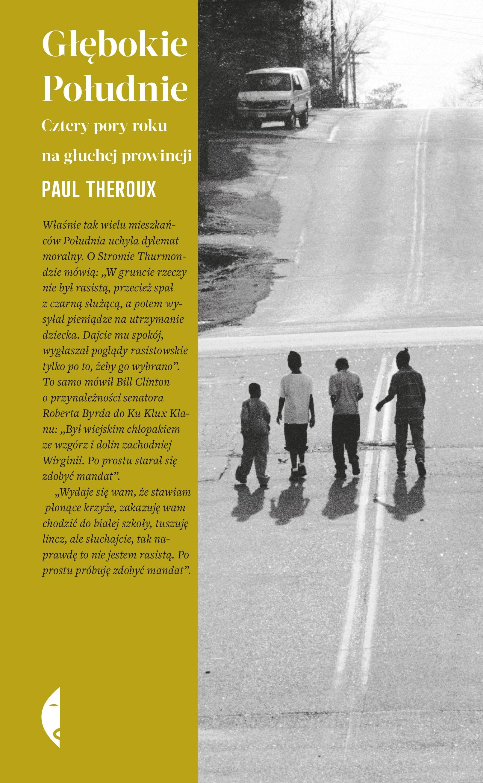 """Paul Theroux, """"Głębokie Południe"""", Wydawnictwo Czarne (źródło: materiały prasowe organizatora)"""