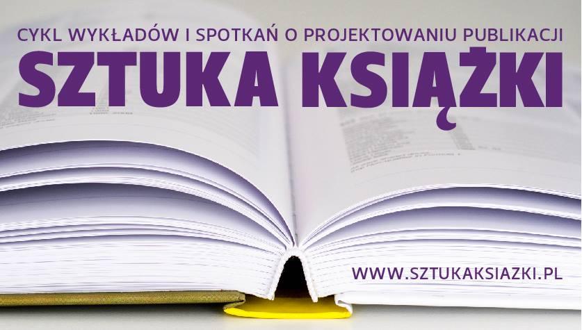 """Grafika cyklu """"Sztuka książki"""" (źródło: materiały prasowe organizatora)"""