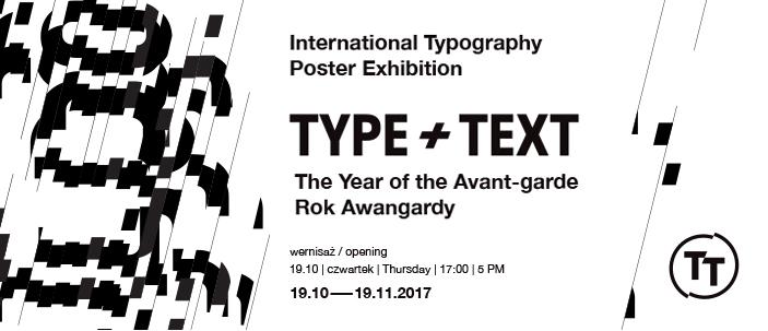 Międzynarodowa Wystawa Plakatu Typograficznego TYPE + TEXT | Rok Awangardy (źródło: materiały prasowe organizatora)