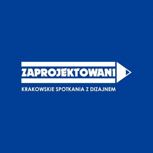 Zaprojektowani. Krakowskie Spotkania z Dizajnem (źródło: materiały prasowe organizatora)