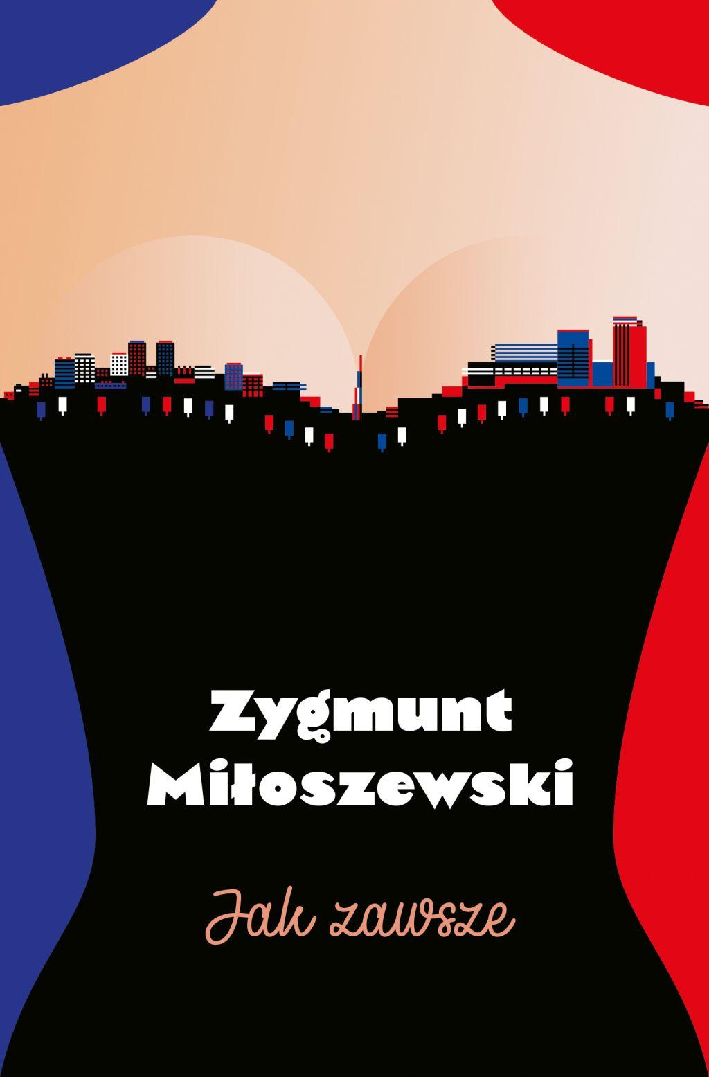 """Zygmunt Miłoszewski, """"Jak zawsze"""" (źródło: materiały prasowe wydawnictwa)"""
