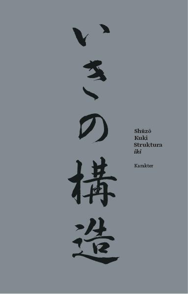 """Shūzō Kuki,"""" Struktura iki""""(źródło:materiały prasowe wydawnictwa)"""