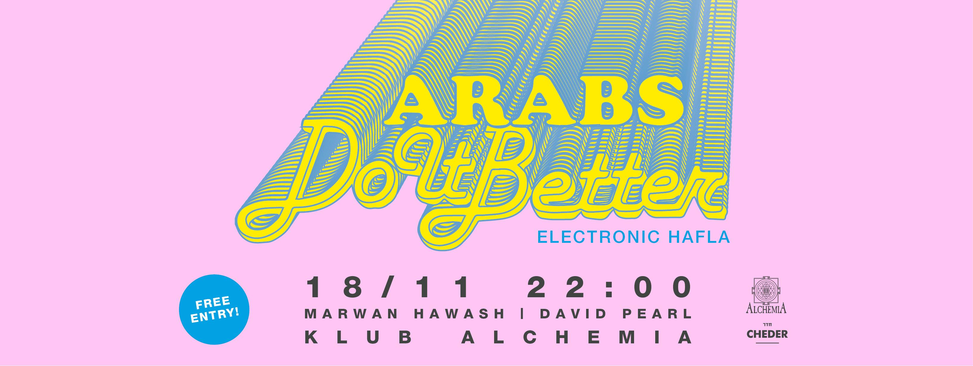 """""""Arabs do it Better"""", Klub Alchemia(źródło: materiały prasowe organizatora)"""