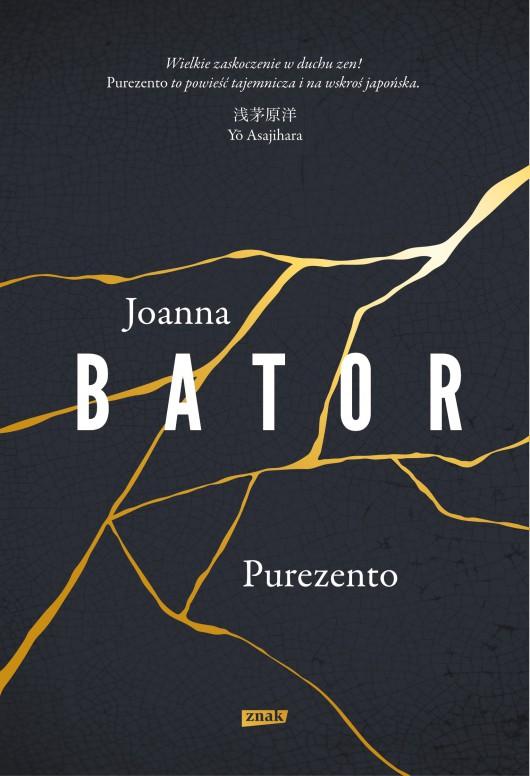 """Joanna Bator, """" Purezento""""(źródło:materiały prasowe wydawcy)"""