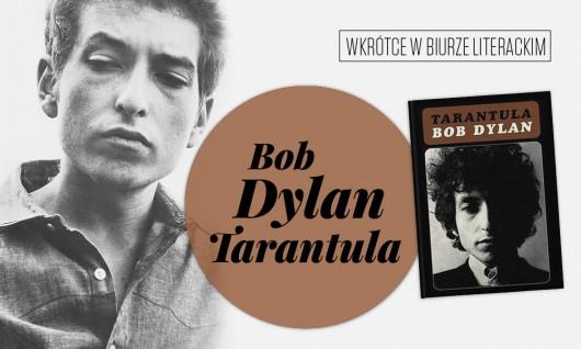 """Bob Dylan, """"Tarantula"""" (źródło: materiały prasowe wydawcy)"""