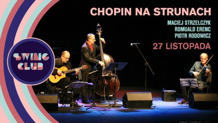 """""""Chopin na strunach"""" (źródło: materiały prasowe organizatora)"""