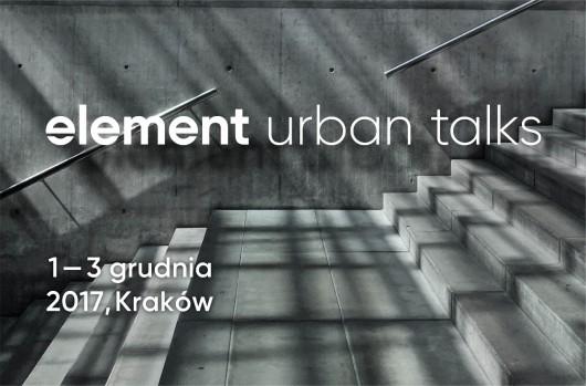 Element Urban Talks w Krakowie (źródło: materiały prasowe organizatora)