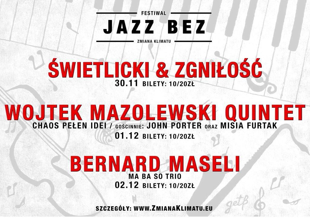 Festiwal Jazz Bez (źródło: materiały prasowe organizatora
