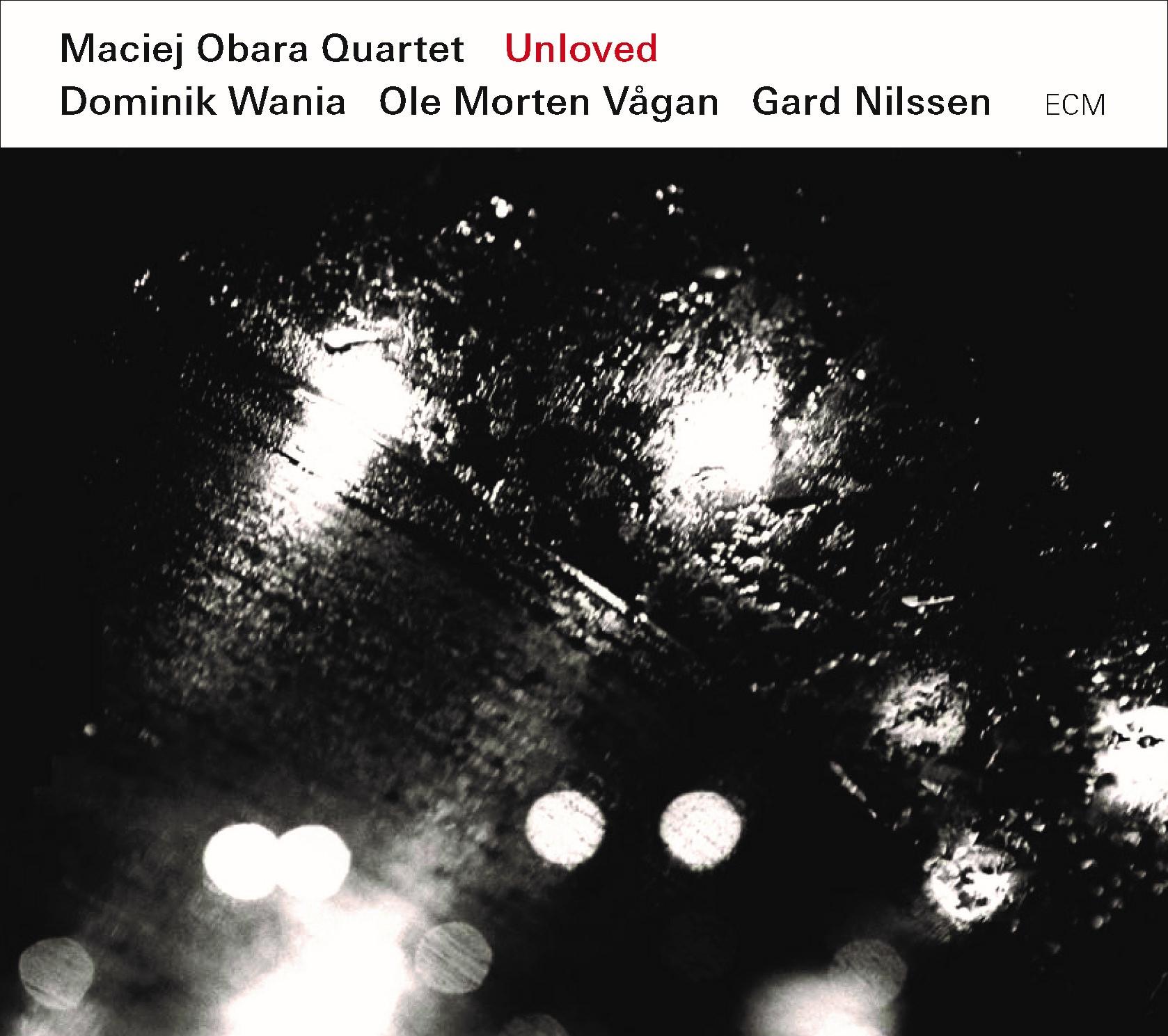 """Maciej Obara Quartet, """"Unloved"""" (źródło: materiały prasowe)"""
