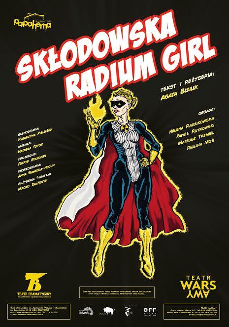 "Agata Biziuk ""Skłodowska. Radium Girl"" (źródło: materiały prasowe organizatora)"