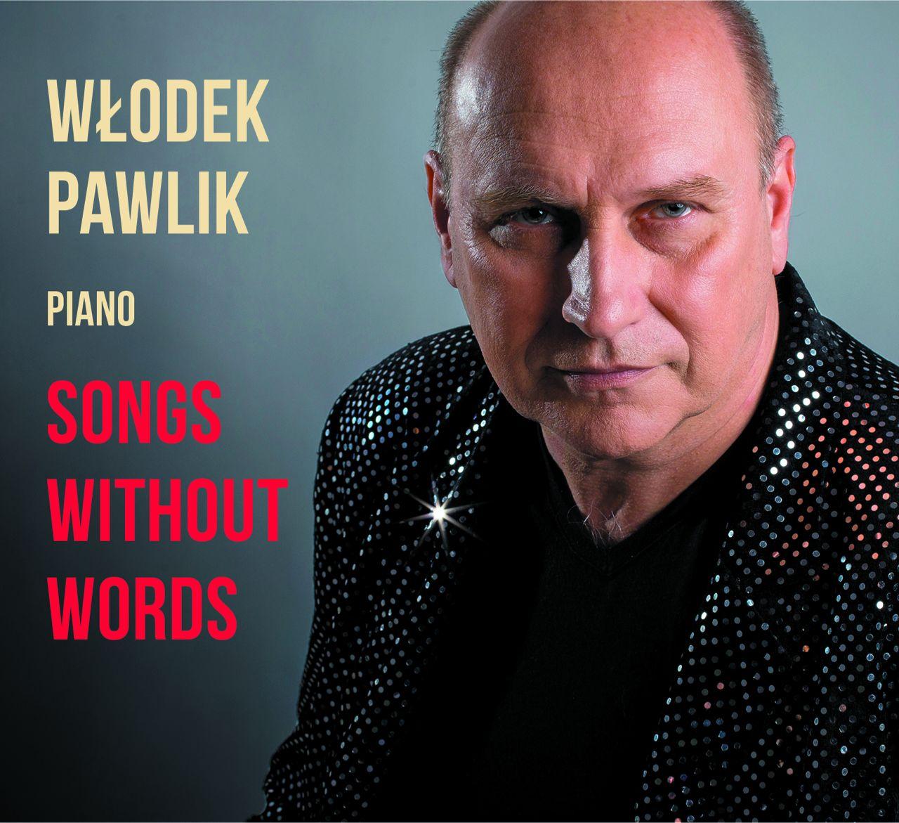 """Włodek Pawlik, """"Songs without words"""" (źródło: materiały prasowe organizatora)"""