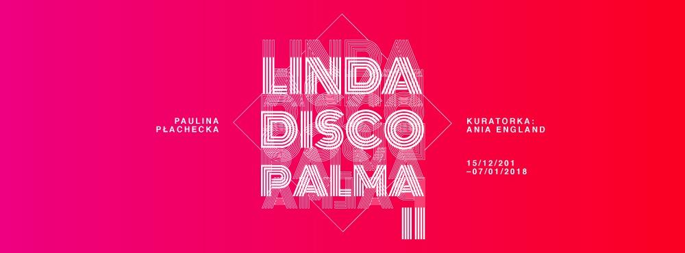 """Paulina Płachecka, """"Linda Discopalma"""" (źródło: materiały prasowe organizatora)"""