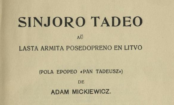 """""""Pan Tadeusz"""" w języku esperanto (źródło: materiały prasowe organizatora)"""