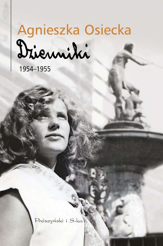 """Agnieszka Osiecka, """"Dzienniki 1954–1955"""" (źródło: materiały prasowe wydawnictwa)"""