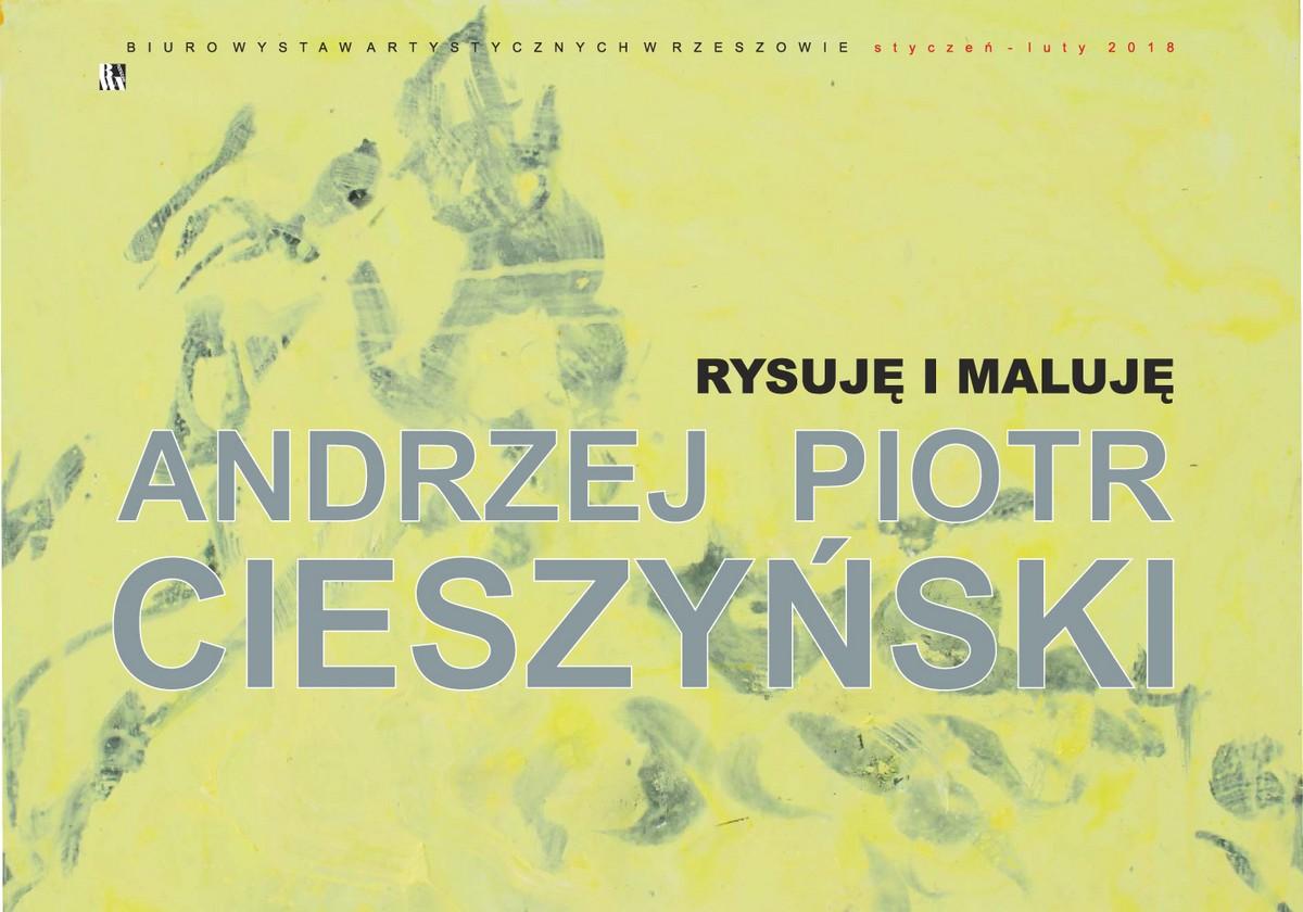 """Andrzej Cieszyński, """"Rysuję i maluję"""" (źródło: materiały prasowe organizatora)"""