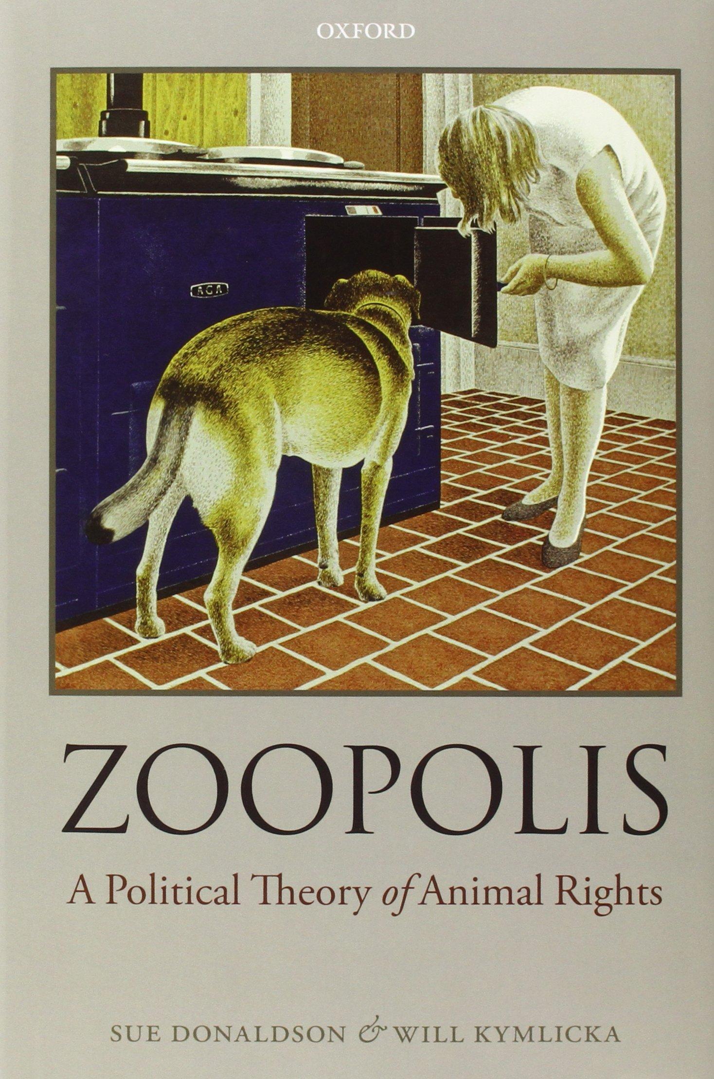 """Okładka książki """"Zoopolis: A Political Theory of Animal Rights"""" (źródło: materiały prasowe organizatora)"""