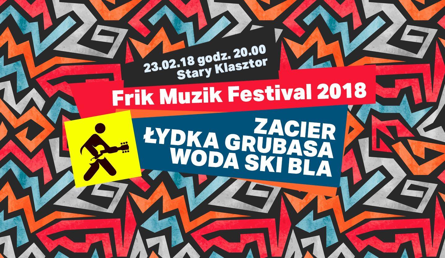 Frik Muzik Festival 2018 (źródło: materiały prasowe organizatora)