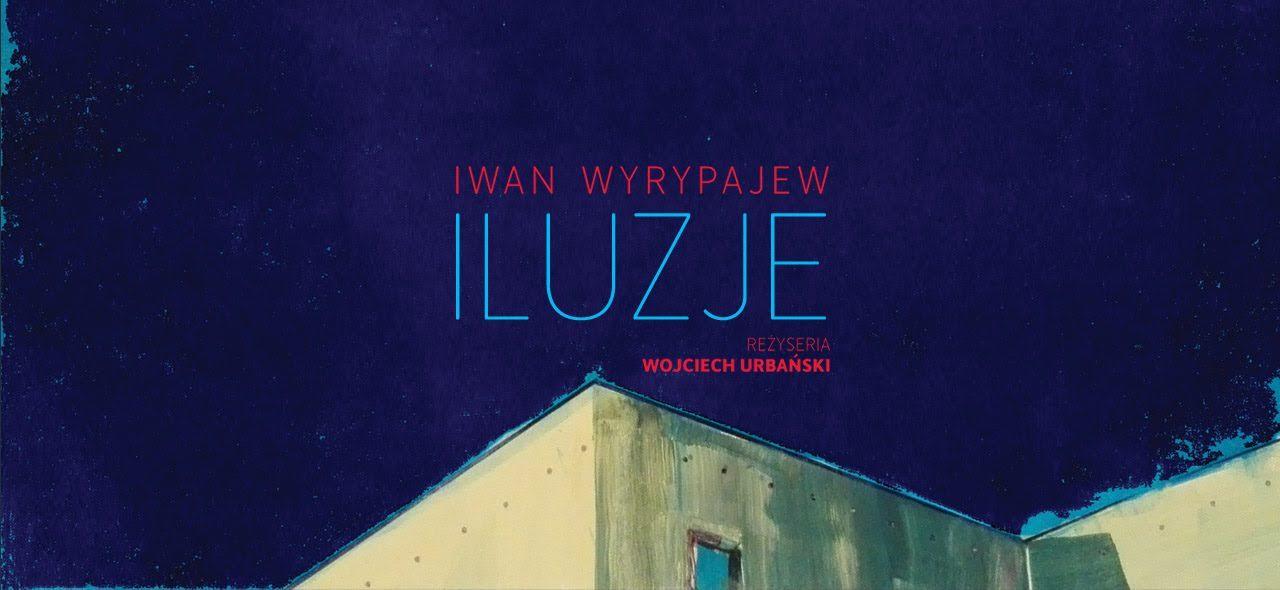 """""""Iluzje"""" Andrzej Urbański (źródło: materiały prasowe organizatora)"""