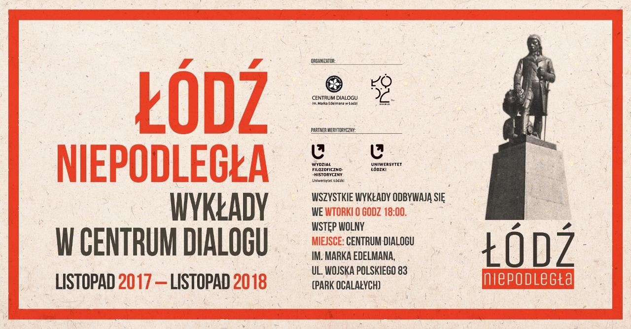"""""""Łódź niepodległa"""" – grafika cyklu (źródło: materiały prasowe organizatora)"""