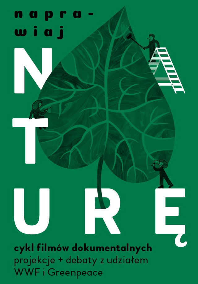 """""""Naprawiaj naturę"""" – plakat cyklu (źródło: materiały prasowe organizatora)"""