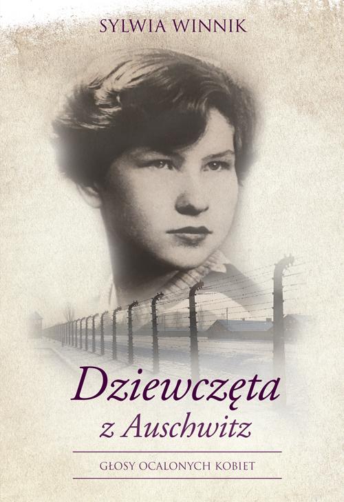 """""""Dziewczęta z Auschwitz"""" – okładka (źródło: materiały prasowe wydawnictwa)"""