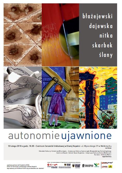 """""""Autonomie ujawnione"""" Wystawa zbiorowa (źródło: materiały prasowe organizatora)"""