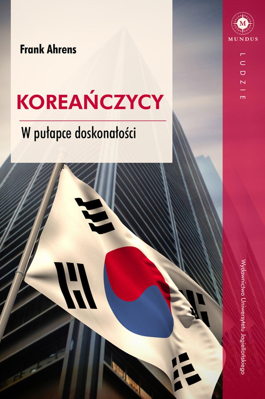 """Frank Arens, """"Koreańczycy. W pułapce doskonałości"""" (źródło: materiały prasowe wydawnictwa)"""