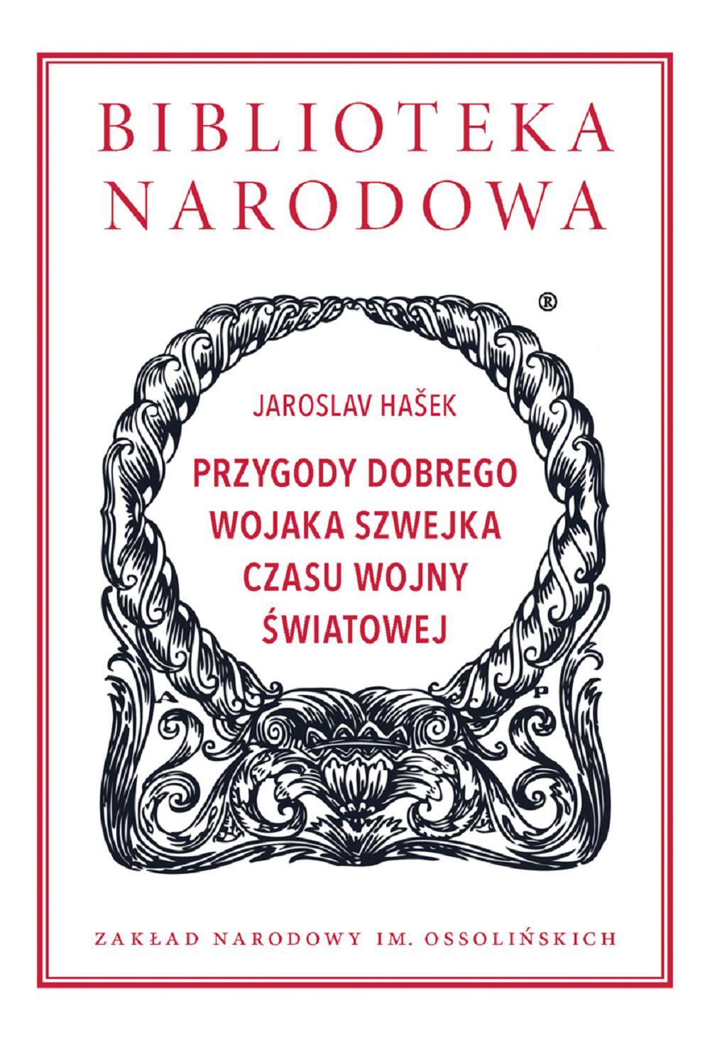 """Jaroslav Hašek, """"Przygody dobrego wojaka Szwejka czasu wojny światowej"""" (źródło: materiały prasowe wydawnictwa)"""
