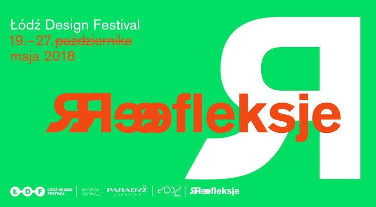Łódź Design Festival: Refleksje (źródło: materiały prasowe organizatora)