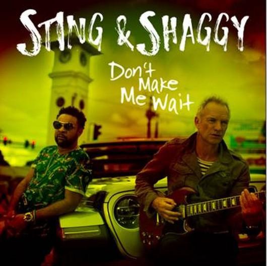 """Sting & Shaggy, """"Don't Make Me Wait"""" (źródło: materiały prasowe wydawcy)"""