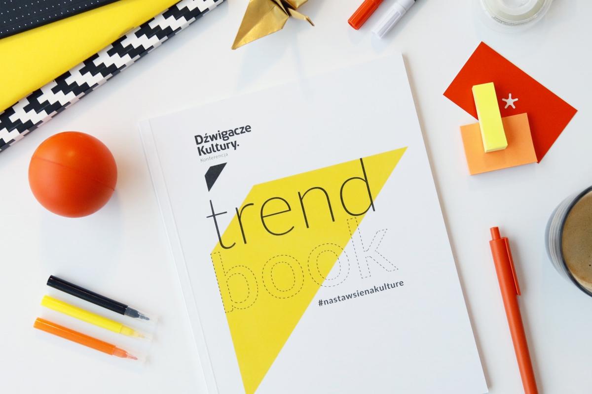 """""""Trendbook. Nastaw się na kulturę"""" (źródło: materiały prasowe KBF)"""