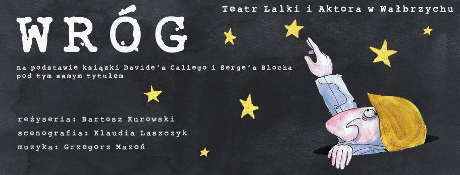 """Serge Bloch, Davide Calie, """"Wróg"""", reż. Bartosz Kurowski (źródło: materiały prasowe teatru)"""