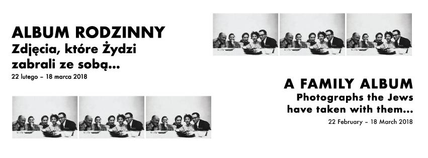 """""""Album rodzinny. Zdjęcia, które Żydzi zabrali ze sobą..."""" (źródło: materiały prasowe organizatora)"""