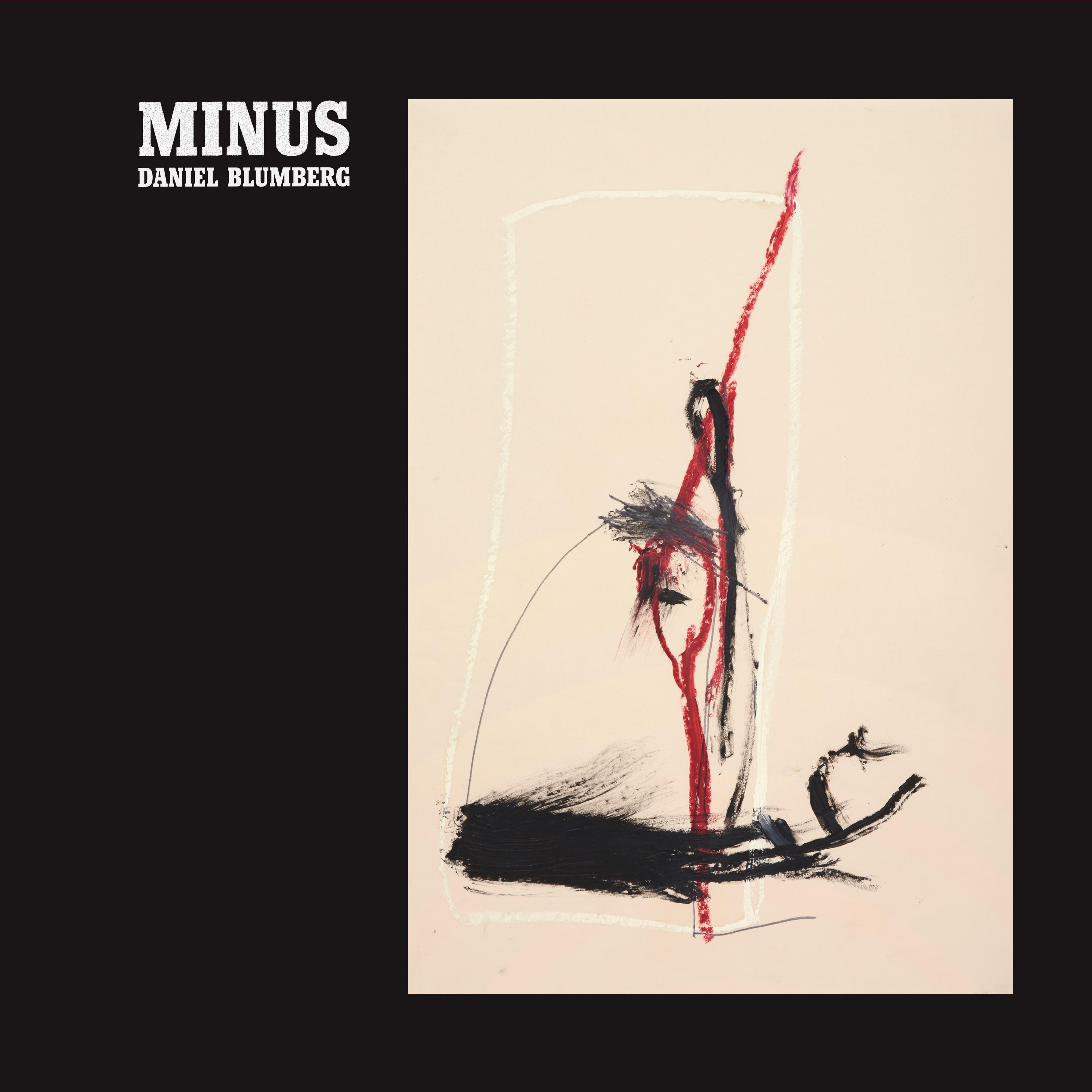 """Daniel Blumberg, """"Minus"""" – okładka płyty (źródło: materiały prasowe wytwórni)"""