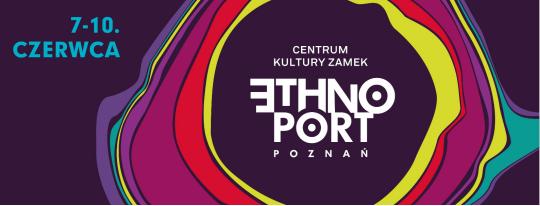 Ethno Port Poznań, Centrum Kultury ZAMEK (źródło: materiały prasowe)