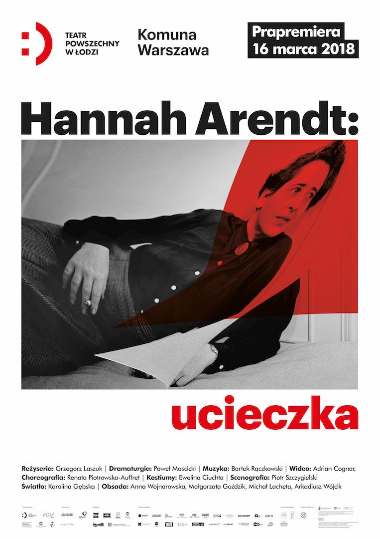 """""""Hannah Arendt: Ucieczka"""" reż. G. Laszuk, plakat (źródło: materiały prasowe organizatora)"""