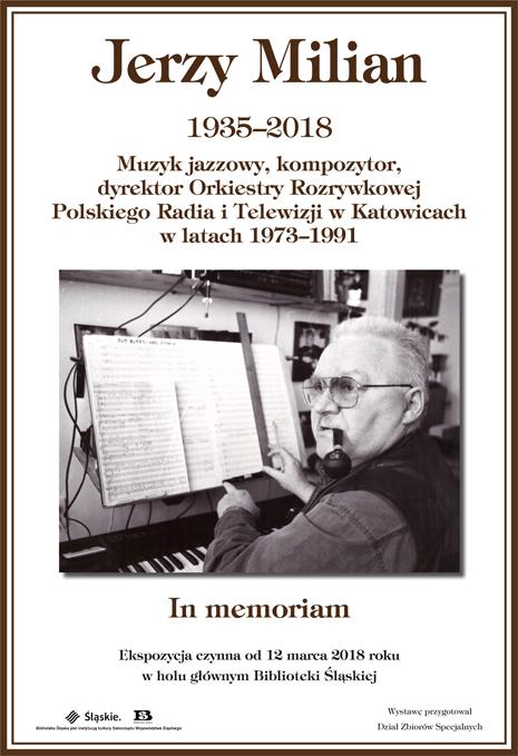 """""""In memoriam. Jerzy Milian (1935–2018)"""" (źródło: materiały prasowe organizatora)"""