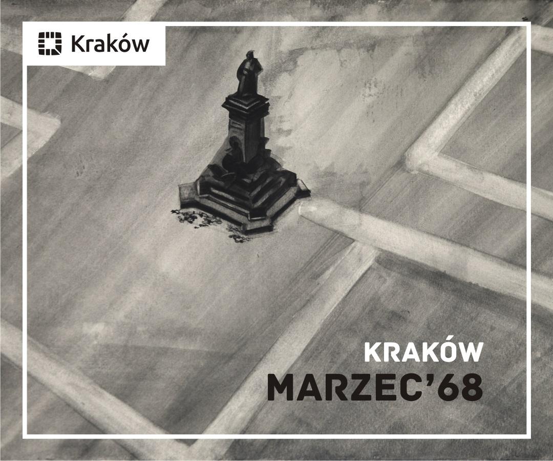 """""""Kraków – Marzec '68"""" (źródło: materiały prasowe organizatora)"""