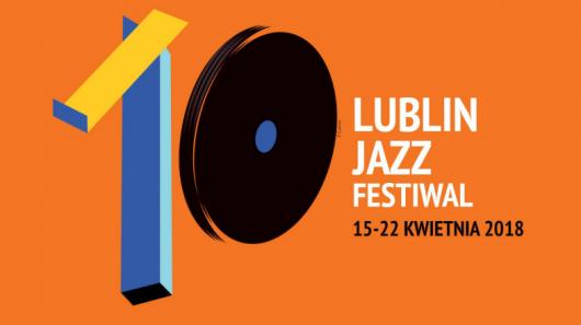 10. Lublin Jazz Festiwal (źródło: materiały prasowe organizatora)