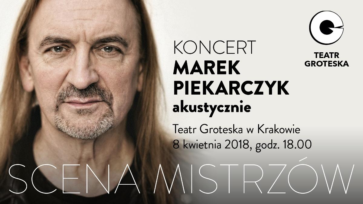 """Marek Piekarczyk w cyklu """"Scena Mistrzów"""" (źródło: materiały prasowe organizatora)"""