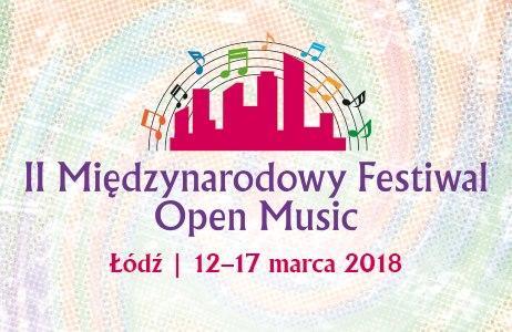 II Międzynarodowy Festiwal Open Music w Łodzi (źródło: materiały prasowe organizatora)